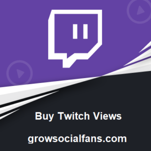 Why Should You Buy Twitch Viewers